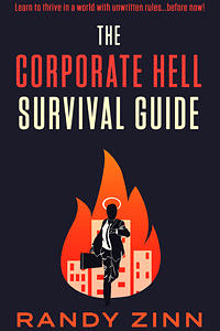 The Corporate Hell Survival Guide